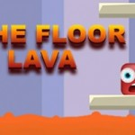 The Floor is Lava1 2080