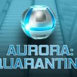 Aurora Quarantine 1729