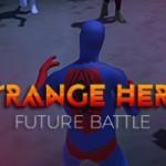 Strange Hero Future Battle 3774