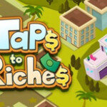 Taps to Riches 2943