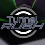Tunnel Rush 1840